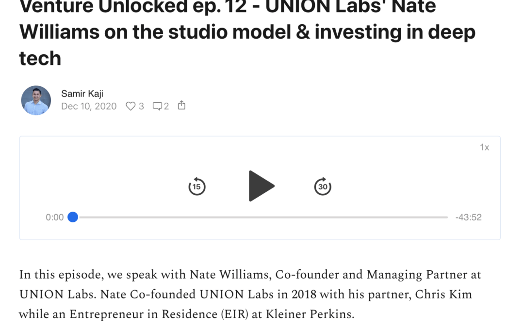 UNION Labs' Nate Williams on the studio model & investing in deep tech