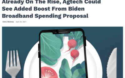 Already On The Rise, Agtech Could See Added Boost From Biden Broadband Spending Proposal