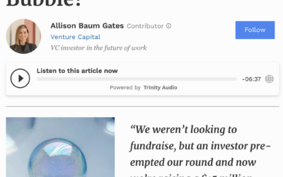 Forbes: Are We In A Venture Capital Bubble?- Allison Baum Gates